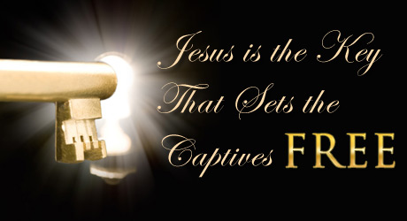 Jesus is the key that sets the captives free